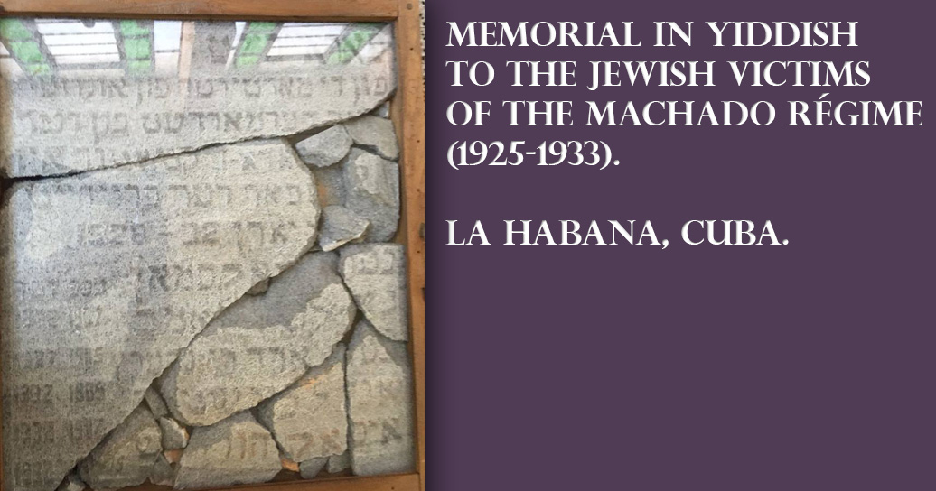 Memorial in Yiddish to the Jewish victims of the Machado régime (1925-1933). La Habana, Cuba.